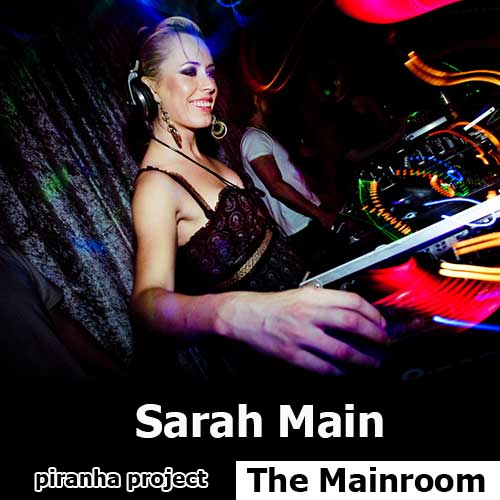 Sarah Main - The Mainroom (11.05.2015)