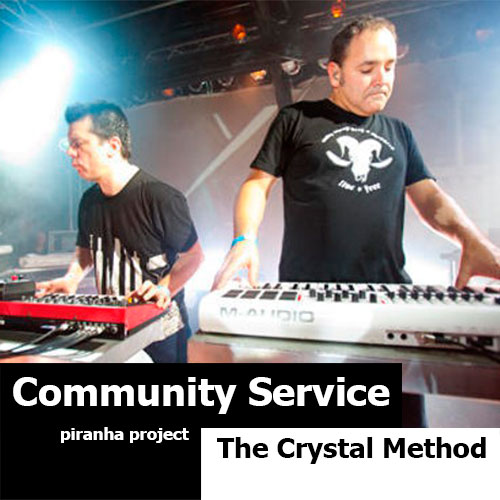 Crystal Method - Community Service (29.05.2015)