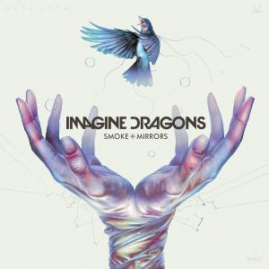 Imagine Dragons - Smoke + Mirrors (2015)