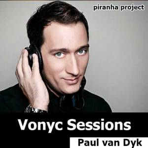 Paul van Dyk - Vonyc Sessions (20.06.2015)